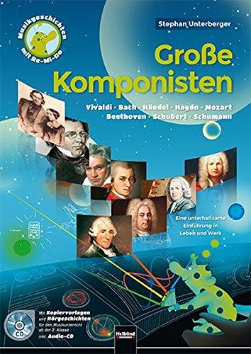 Große Komponisten: Heft inkl. Audio-CD (Musik-Geschichten mit Re-Mi-Do)
