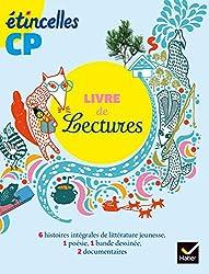 Etincelles Lecture CP éd. 2016 - Livre de lecture