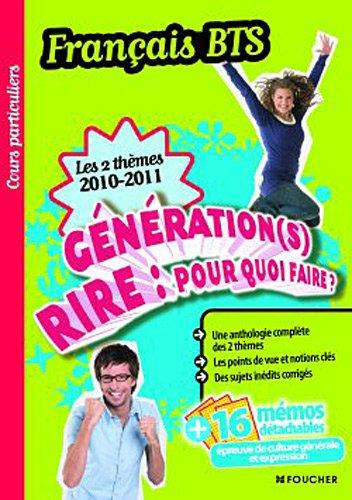 Français les 2 thèmes 2010-2011: Génération (s) - Rire : Pour quoi faire ?