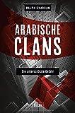 Produkt-Bild: Arabische Clans: Die unterschätzte Gefahr