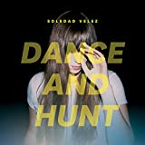 Dance And Hunt [Vinilo]