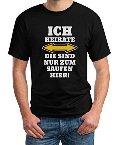 JGA Kombi Shirt - Ich Heirate, Die Sind Nur Zum Saufen Hier! Polterabend Junggesellenabschied Männer Herren T-Shirt Medium Schwarz
