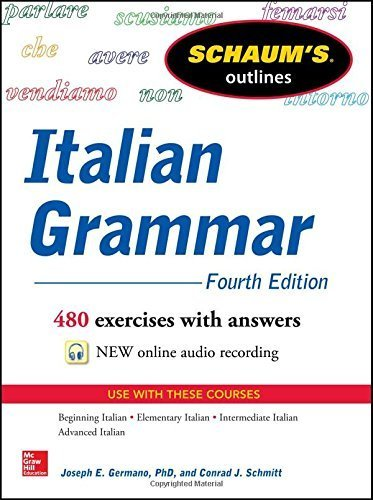 Schaum's Outline of Italian Grammar, 4th Edition (Schaum's Outlines) 4th edition by Germano, Joseph, Schmitt, Conrad (2014) Paperback