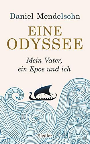 Buchseite und Rezensionen zu 'Eine Odyssee: Mein Vater, ein Epos und ich - Der internationale Bestseller' von Daniel Mendelsohn