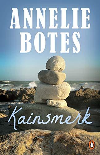 Kainsmerk (Afrikaans Edition) por Annelie Botes