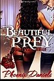 Beautiful Prey: The Storm Series by Phoenix Daniels (2014-02-13)