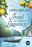 Insel der blauen Lagunen (MIRA Star Bestseller Autoren Romance)