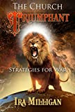 The Church Triumphant: Strategies for War