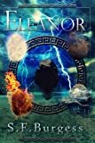 Eleanor (The Books of the Five Book 1) by S F Burgess