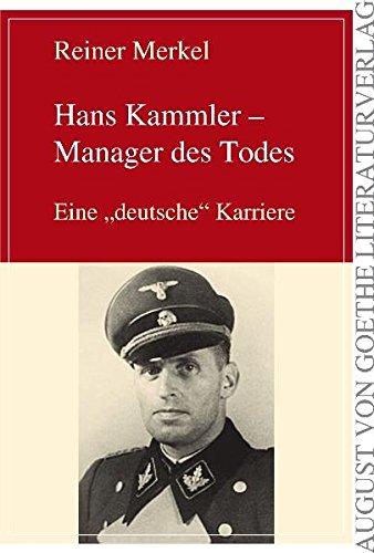 Hans Kammler - Manager des Todes: Eine