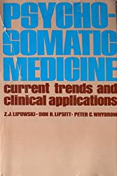 Psychosomatic Medicine: Current Trends and Clinical Applications