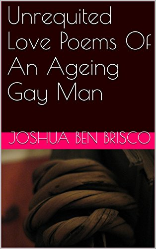 unrequited-love-poems-of-an-ageing-gay-man