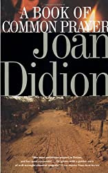 A Book of Common Prayer by Joan Didion (1995-04-11)