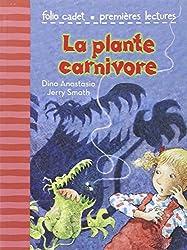 La plante carnivore