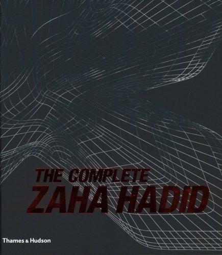 The Complete Zaha Hadid par Aaron Betsky