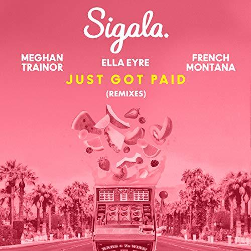 Just Got Paid (Dean-E-G Remix)