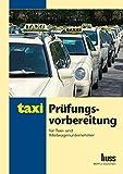 Prüfungsvorbereitung für Taxi- und Mietwagenunternehmer.
