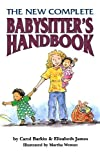The New Complete Babysitter's Handbook by Elizabeth James (1995-03-27)