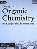 Concepts of Organic Chemistry for Competitive Examinations 2018 - Vol. 1