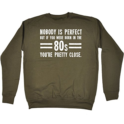 80s Sweatshirt with Funny Nobody is Perfect Message, S to XXL