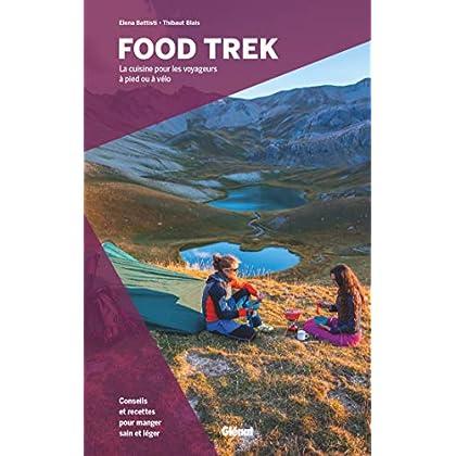 Food Trek: La cuisine pour les voyageurs à pied ou à vélo