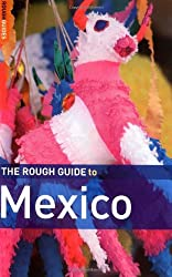 The Rough Guide to Mexico (Rough Guide Travel Guides)