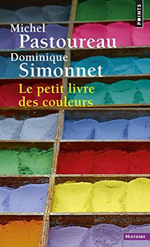 Le Petit livre des couleurs par Michel Pastoureau
