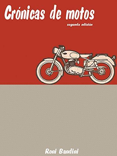 Crónicas de motos: Aventuras con una Gilera 150, Kawasaki Vulcan, Guzzi V7, Harley Streetglide, Sportster y Triumph Boneville.