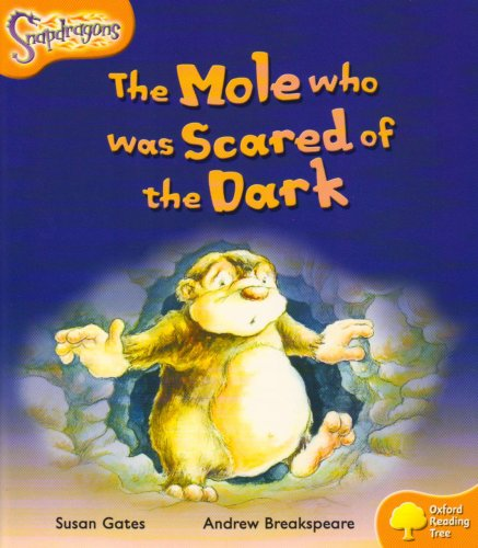 The Mole Who Was Scared of the Dark