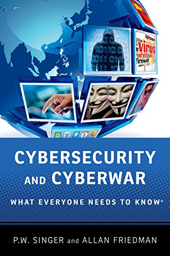 Cybersecurity and Cyberwar: What Everyone Needs to Know® por Peter W. Singer