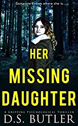 Her Missing Daughter: A Gripping Psychological Thriller