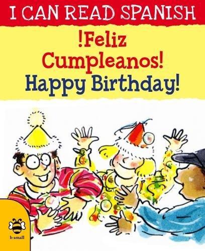 !Feliz cumpleanos!/Happy Birthday! (I CAN READ SPANISH)