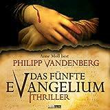 Das fünfte Evangelium - Philipp Vandenberg