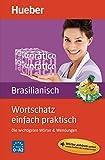 Wortschatz einfach praktisch – Brasilianisch: Die wichtigsten Wörter & Wendungen / Buch mit MP3-Download