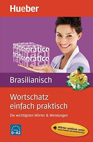 Wortschatz einfach praktisch - Brasilianisch: Die wichtigsten Wörter & Wendungen / Buch mit MP3-Download