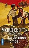 Telecharger Livres La Derniere Tombe (PDF,EPUB,MOBI) gratuits en Francaise