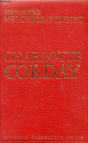 Charlotte Corday par Melchior-Bonnet Bernardine