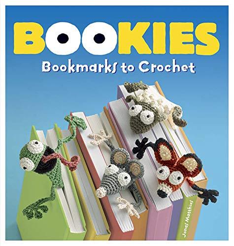 Bookies: Bookmarks to Crochet por Jonas Matthies