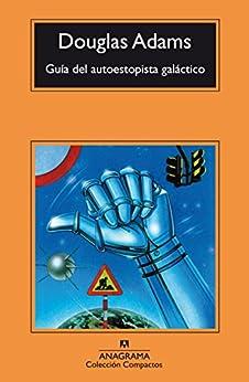 Guía del autoestopista galáctico (Compactos)