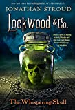 Lockwood & Co., Book 2 The Whispering Skull von Jonathan Stroud
