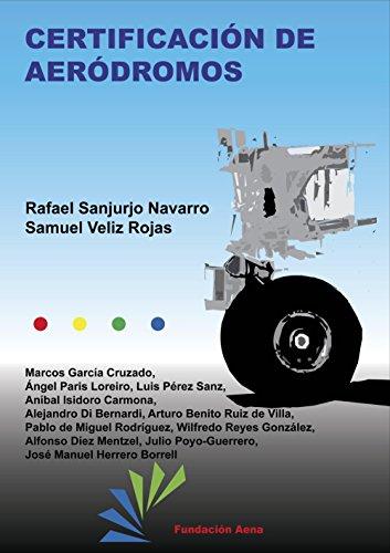 Certificación de Aeródromos por Rafael Sanjurjo Navarro