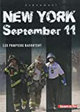 New York, september 11, les pompiers de New York racontent, collection Événement