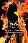 La Justicière - tome 2: La joute mortelle par Aubin