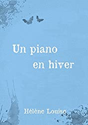 Un piano en hiver: Nouvelle précédent le roman