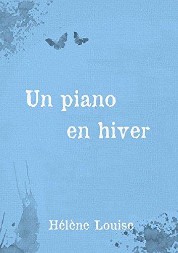 un-piano-en-hiver-nouvelle-prcdent-le-roman-les-silences-de-thals-french-edition