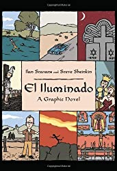 El Iluminado: A Graphic Novel by Stavans, Ilan, Sheinkin, Steve (2012) Hardcover