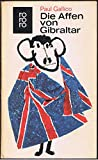 Die Affen von Gibraltar : Roman -