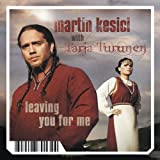 Leaving You for Me (Pock It) by Martin Kesici -