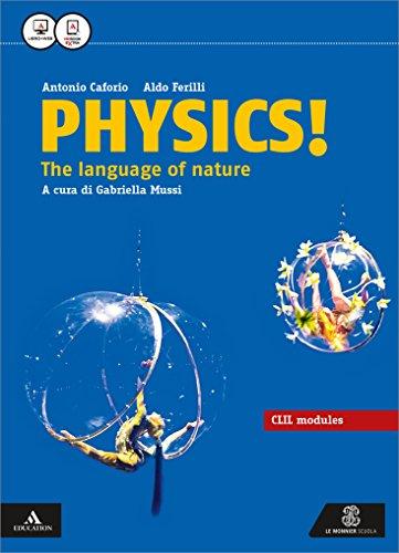 Physics CLIL. Per i Licei e gli Ist. magistrali. Con e-book. Con espansione online
