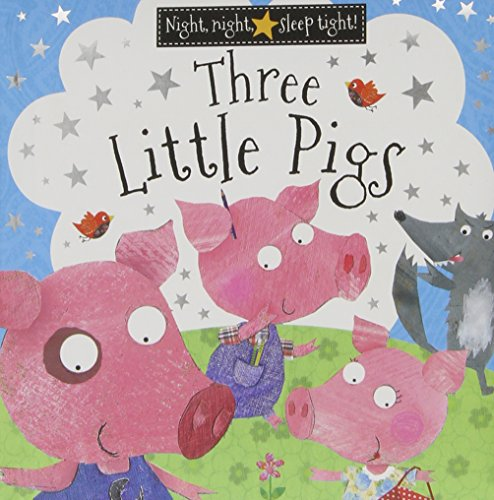 Three Little Pigs (Night Night Sleep Tight)